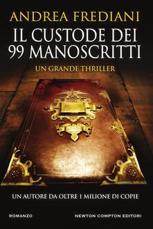 Il custode dei 99 manoscritti - Andrea Frediani - ebook