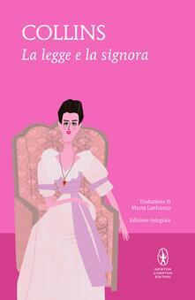 La legge e la signora - Wilkie Collins,Marta Lanfranco - ebook