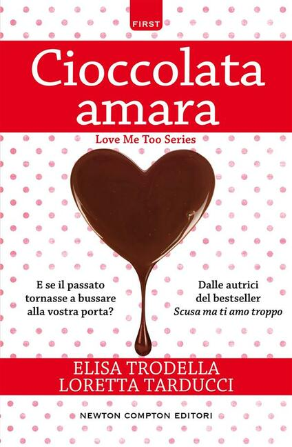 Cioccolata amara - Elisa Trodella,Loretta Tarducci - ebook