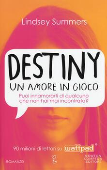 Destiny. Un amore in gioco - Lindsey Summers - copertina