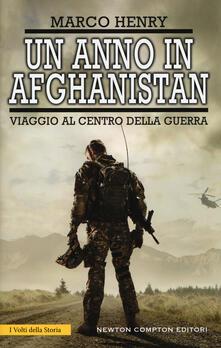 Un anno in Afghanistan. Viaggio al centro della guerra - Marco Henry - copertina