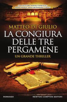 La congiura delle tre pergamene - Matteo Di Giulio - ebook