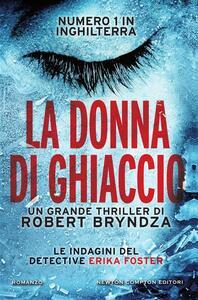 La donna di ghiaccio - Robert Bryndza,Sandro Ristori - ebook