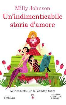 Un' indimenticabile storia d'amore - Mara Gini,Milly Johnson - ebook