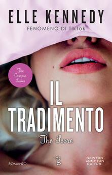 Il tradimento. The campus series - Emanuele Boccianti,Stefano Michetti,Elle Kennedy - ebook
