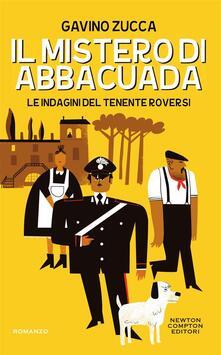 Il mistero di Abbacuada. Le indagini del tenente Roversi - Gavino Zucca - ebook