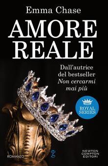 Amore reale. Royal series - Francesca Barbanera,Emma Chase - ebook