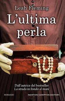 L' ultima perla - Leah Fleming,Nello Giugliano - ebook
