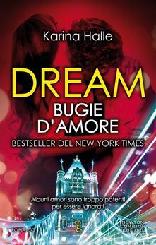 Dream. Bugie d'amore - Karina Halle - ebook