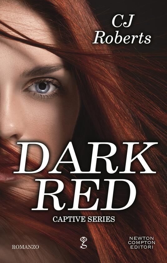Dark red. Captive series - C. J. Roberts - ebook