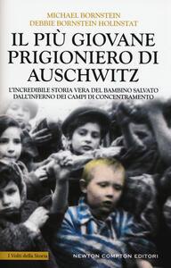 Il più giovane prigioniero di Auschwitz - Michael Bornstein,Debbie Bornstein Holinstat - copertina