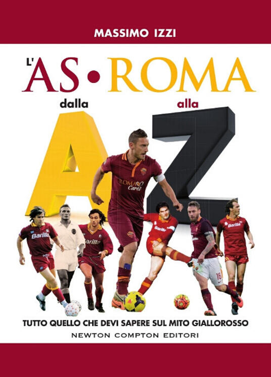 L' AS Roma dalla A alla Z - Massimo Izzi - copertina