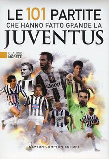 Equilibrifestival.it Le 101 partite che hanno fatto grande la Juventus Image