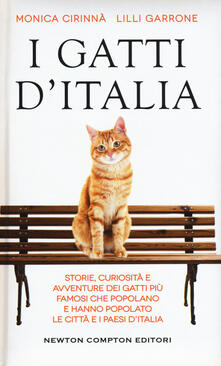 Nicocaradonna.it I gatti d'Italia. Storie, curiosità e avventure dei gatti più famosi che popolano e hanno popolato le città e i paesi d'Italia Image