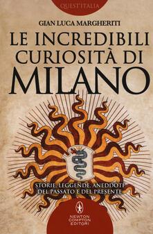 Daddyswing.es Le incredibili curiosità di Milano. Storie, leggende, aneddoti del passato e del presente Image