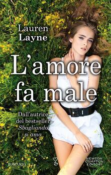 L' amore fa male. Redemption series - Lauren Layne,Mariacristina Cesa,Perugini Maria Grazia - ebook
