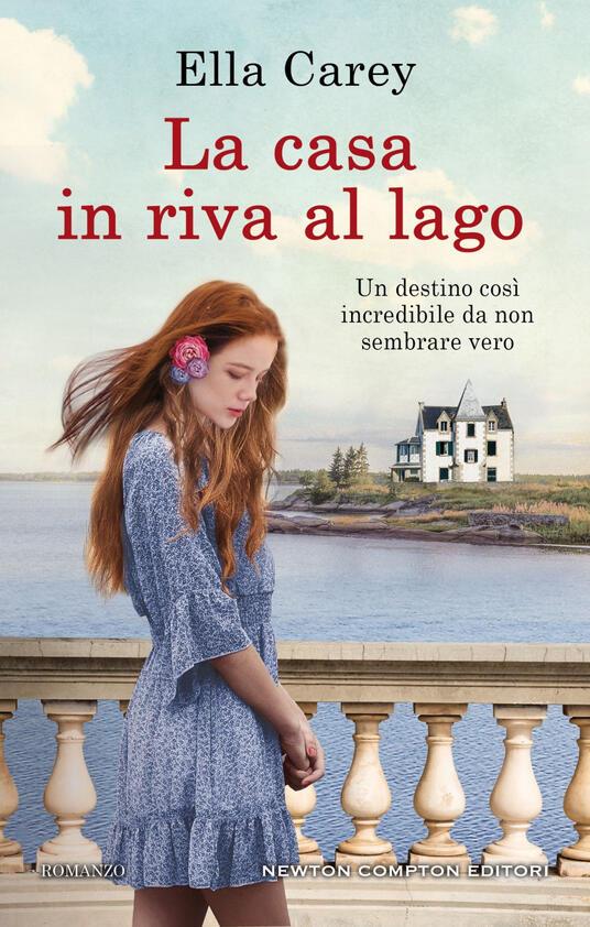 La casa in riva al lago - Ilaria Ghisletti,Ella Carey - ebook