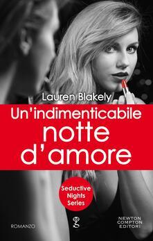 Un' indimenticabile notte d'amore. Seductive nights - Lauren Blakely - ebook