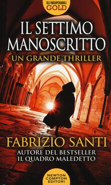 Il settimo manoscritto - Fabrizio Santi - copertina