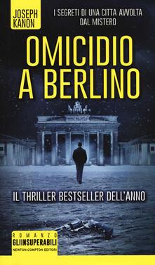 Omicidio a Berlino - Joseph Kanon - copertina