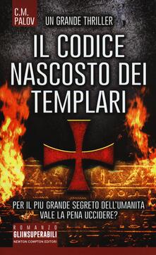 Il codice nascosto dei Templari - C. M. Palov - copertina