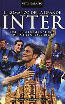 Voluntariadobaleares2014.es Il romanzo della grande Inter. Dal 1908 a oggi la storia del mito nerazzurro Image