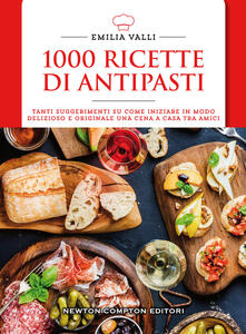 1000 ricette di antipasti - Emilia Valli - copertina