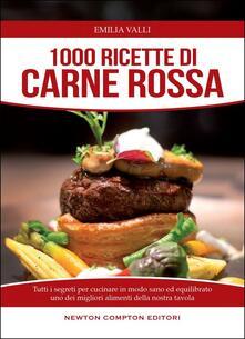 1000 ricette di carne rossa - Emilia Valli - copertina