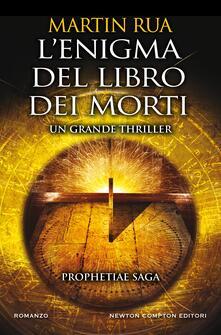 L' enigma del libro dei morti. Prophetiae saga - Martin Rua - ebook