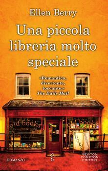 Una piccola libreria molto speciale - Ellen Berry,Daniela Palmerini - ebook
