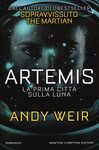 Libro Artemis. La prima città sulla luna