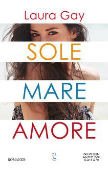 Sole mare amore - Laura Gay - ebook