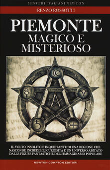Piemonte magico e misterioso - Renzo Rossotti - copertina