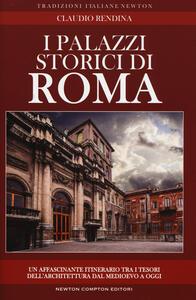 I palazzi storici di Roma - Claudio Rendina - copertina