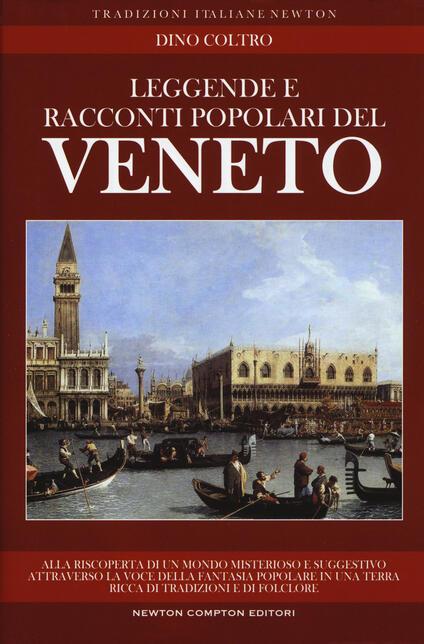 Leggende e racconti popolari del Veneto - Dino Coltro - copertina