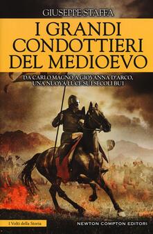 I grandi condottieri del Medioevo - Giuseppe Staffa - copertina