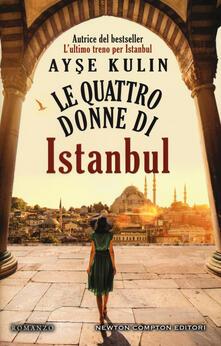 Le quattro donne di Istanbul - Ayse Kulin - copertina