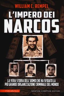Ristorantezintonio.it L' impero dei narcos. La vera storia dell'uomo che ha sfidato la più grande organizzazione criminale del mondo Image