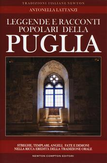 Leggende e racconti popolari della Puglia - Antonella Lattanzi - copertina