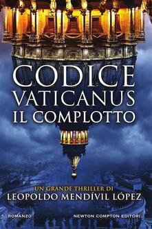 Codice Vaticanus. Il complotto - Micol Cerato,Andrea Russo,Leopoldo Mendívil López - ebook
