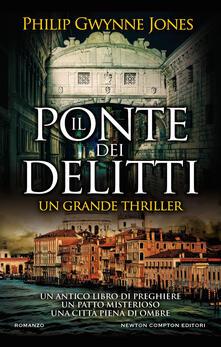 Il ponte dei delitti - Philip Gwynne Jones,Marco Bisanti - ebook