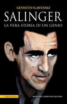Salinger. La vera storia di un genio - Nello Giugliano,Giulio Lupieri,Kenneth Slawenski - ebook