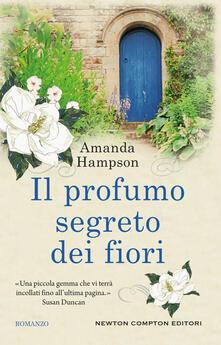 Il profumo segreto dei fiori - Natalia Amatulli,Clara Nubile,Amanda Hampson - ebook