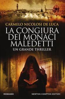 La congiura dei monaci maledetti - Carmelo Nicolosi De Luca - ebook