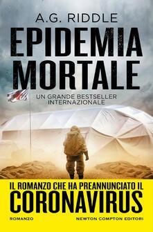 Epidemia mortale - Gabriele Giorgi,Nello Giugliano,A. G. Riddle - ebook