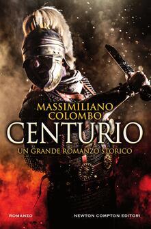 Centurio - Massimiliano Colombo - ebook