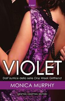 Violet. The Fowler sisters series - Monica Murphy,Mariacristina Cesa - ebook