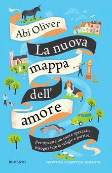 La nuova mappa dell'amore - Eleonora Zanin,Abi Oliver - ebook