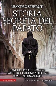 Storia segreta del papato - Leandro Sperduti - ebook