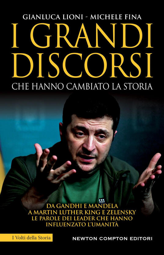 I grandi discorsi che hanno cambiato la storia - Michele Fina,Gianluca Lioni - ebook